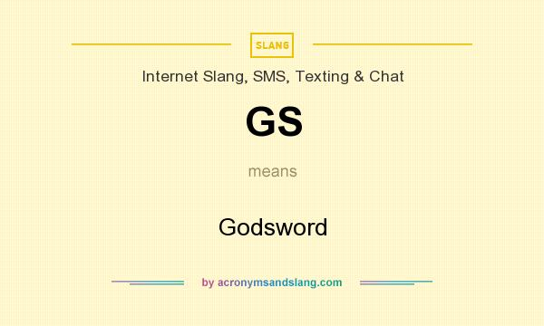 What does GS mean? It stands for Godsword