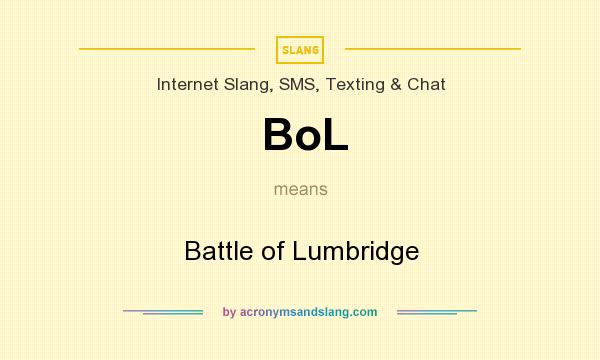What does BoL mean? It stands for Battle of Lumbridge