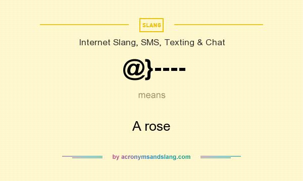 What does @}---- mean? It stands for A rose