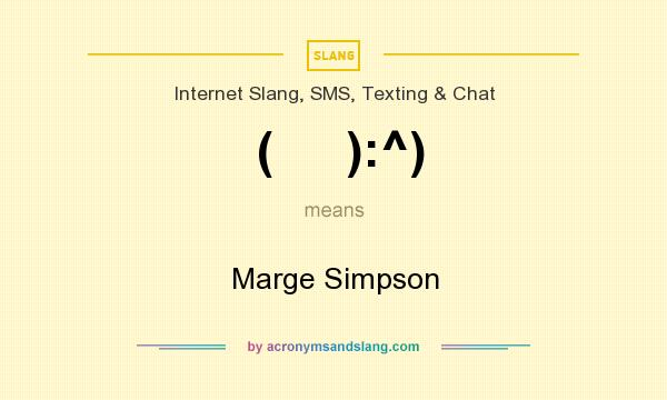 What does (     ):^) mean? It stands for Marge Simpson