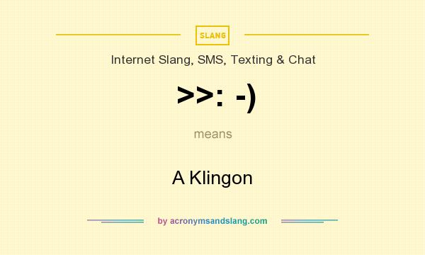 What does >>: -) mean? It stands for A Klingon
