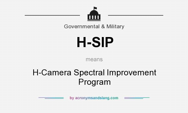 What does H-SIP mean? It stands for H-Camera Spectral Improvement Program