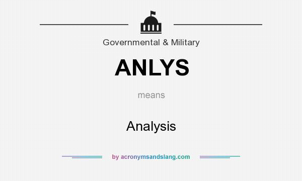 What does ANLYS mean? It stands for Analysis