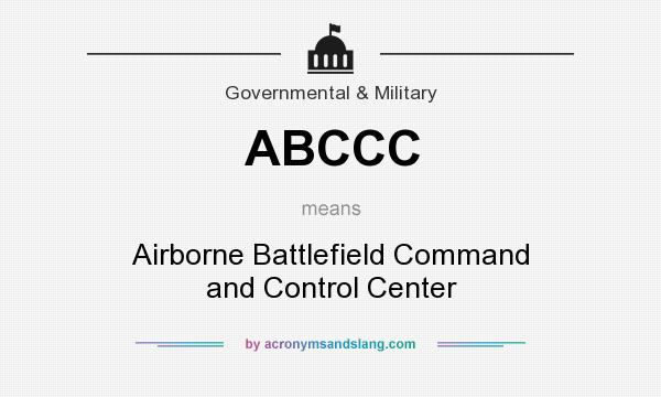 What does ABCCC mean? It stands for Airborne Battlefield Command and Control Center