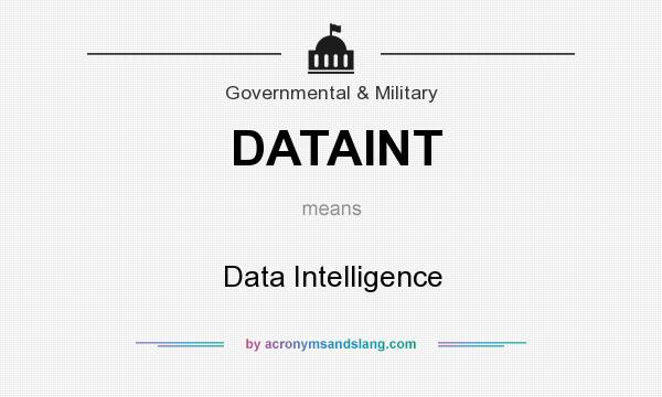 What does DATAINT mean? It stands for Data Intelligence