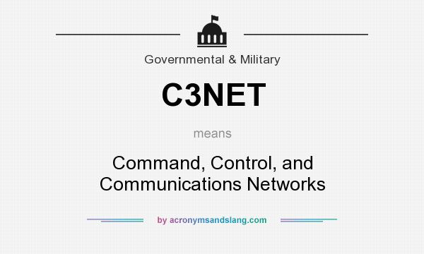 What does C3NET mean? It stands for Command, Control, and Communications Networks