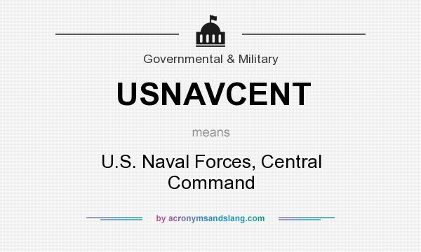 What does USNAVCENT mean? It stands for U.S. Naval Forces, Central Command