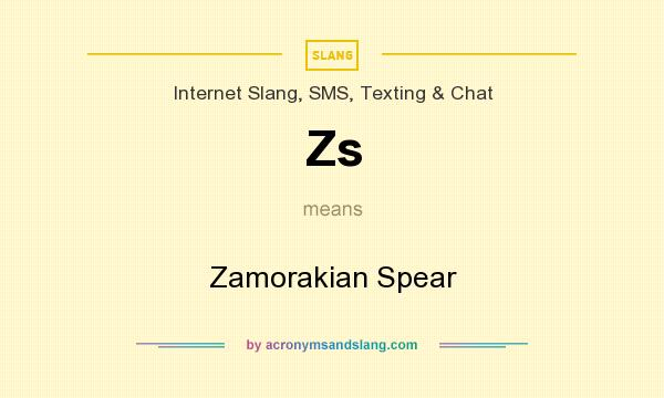 What does Zs mean? It stands for Zamorakian Spear