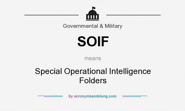 SOIF - Special Operational Intelligence Folders in Governmental ...