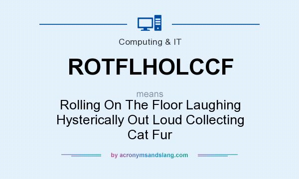 What does rotflholccf mean definition of rotflholccf for What is the meaning of floor