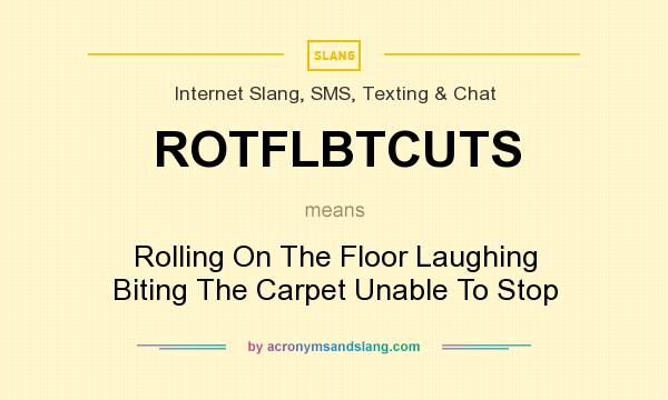 Definition of ROTFLBTCUTS