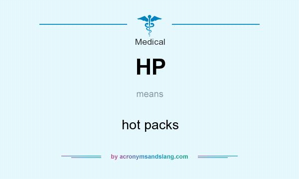 What does HP mean? It stands for hot packs