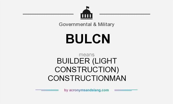 What does bulcn mean definition of bulcn bulcn stands for Definition construction