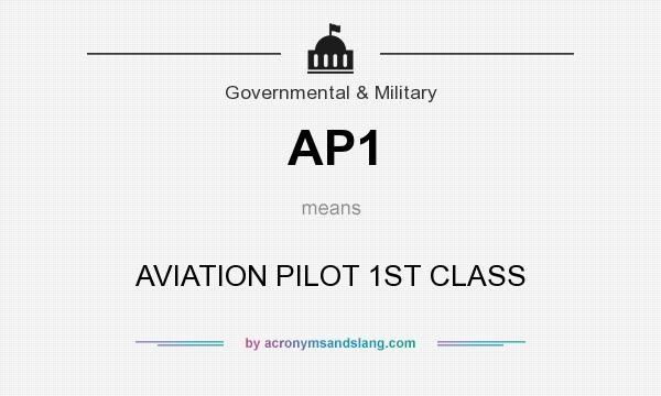 What does AP1 mean? It stands for AVIATION PILOT 1ST CLASS