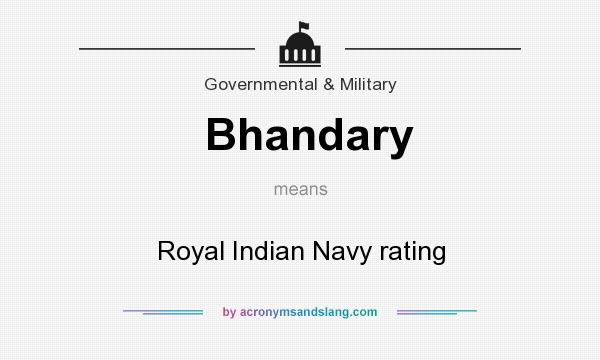What does Bhandary mean? It stands for Royal Indian Navy rating