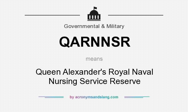 What does QARNNSR mean? It stands for Queen Alexander`s Royal Naval Nursing Service Reserve