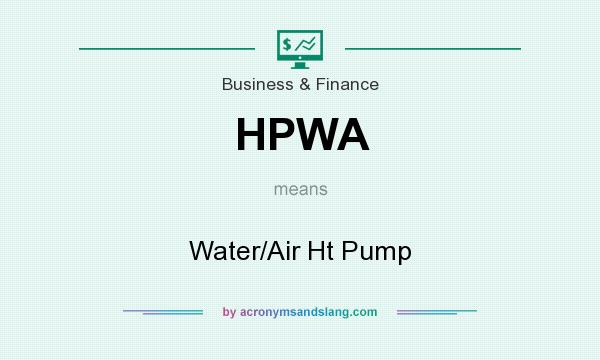 What does HPWA mean? It stands for Water/Air Ht Pump
