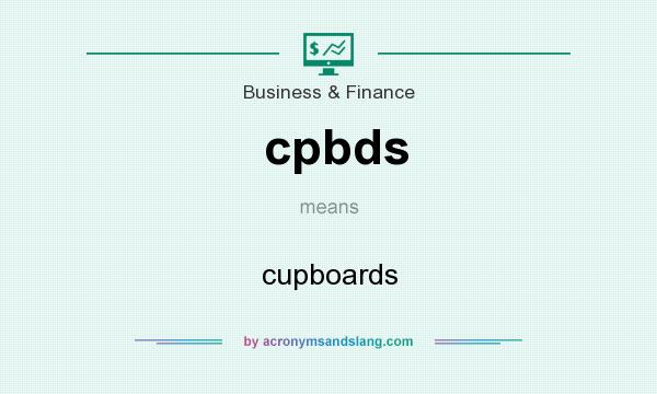 What does cpbds mean? It stands for cupboards