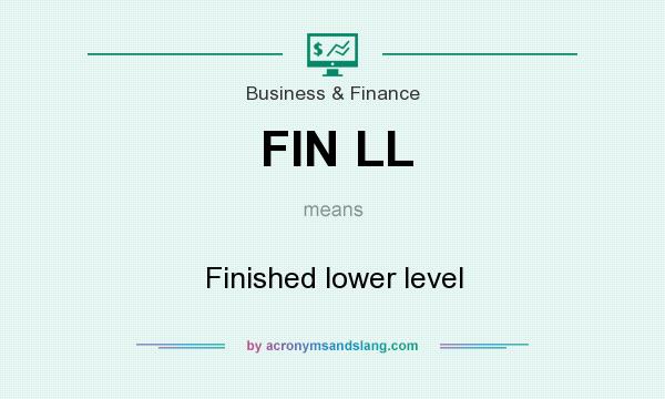 What does FIN LL mean? It stands for Finished lower level