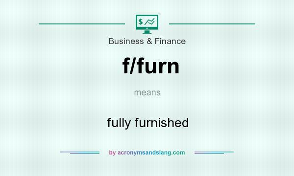 What does f/furn mean? It stands for fully furnished