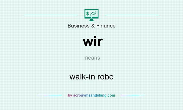 What does wir mean? It stands for walk-in robe