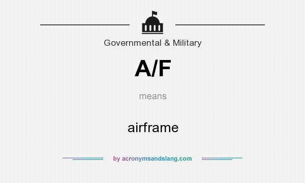 What does A/F mean? It stands for airframe