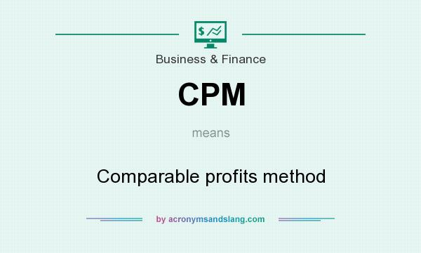 What does CPM mean? It stands for Comparable profits method