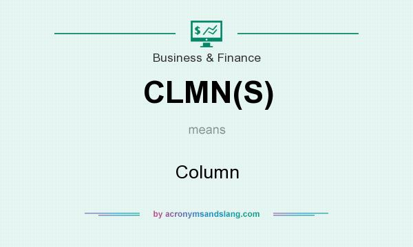 What does CLMN(S) mean? It stands for Column