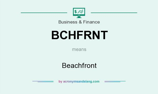 What does BCHFRNT mean? It stands for Beachfront