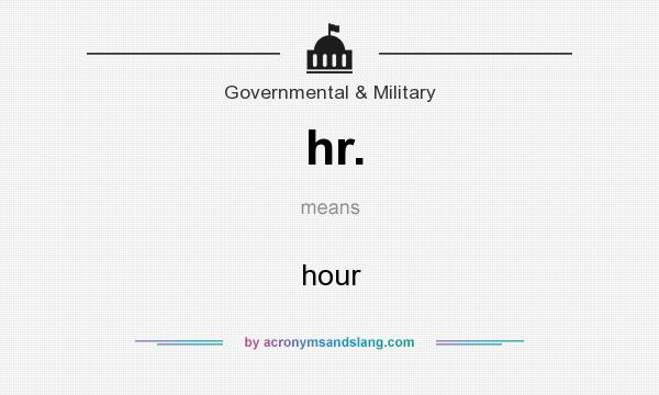 What does hr. mean? It stands for hour