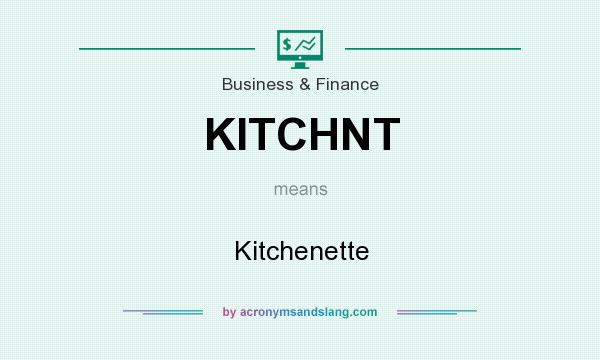 What does KITCHNT mean? It stands for Kitchenette