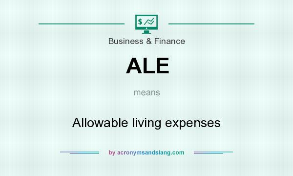 What does ALE mean? It stands for Allowable living expenses