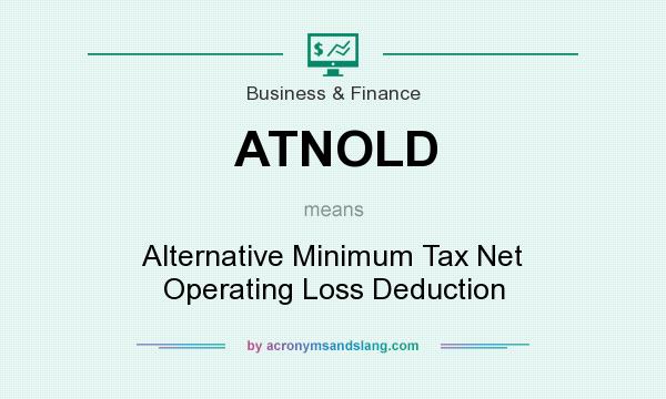 What does ATNOLD mean? It stands for Alternative Minimum Tax Net Operating Loss Deduction