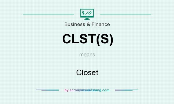 What does CLST(S) mean? It stands for Closet