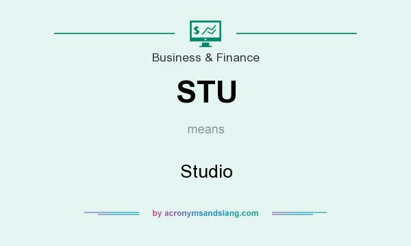 What does STU mean? It stands for Studio