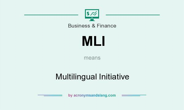 What does MLI mean? It stands for Multilingual Initiative