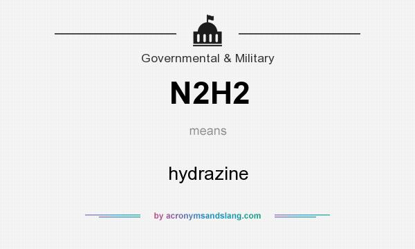 What does N2H2 mean? It stands for hydrazine