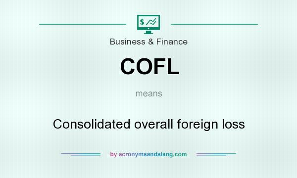 What does COFL mean? It stands for Consolidated overall foreign loss
