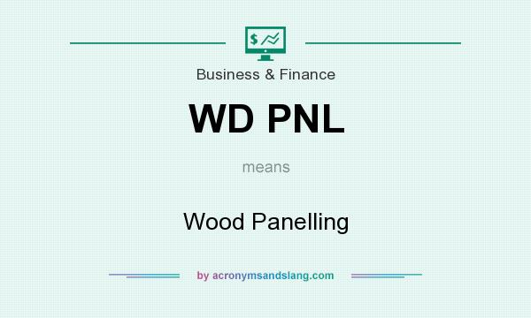 What does WD PNL mean? It stands for Wood Panelling
