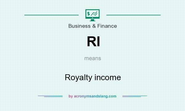 What does RI mean? It stands for Royalty income