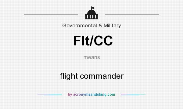 What does Flt/CC mean? It stands for flight commander