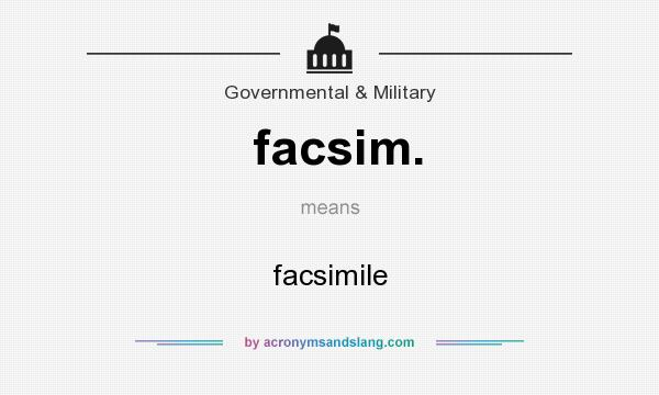 What does facsim. mean? It stands for facsimile