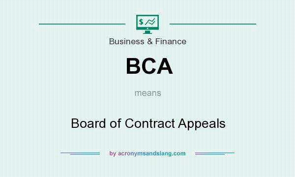 What does BCA mean? It stands for Board of Contract Appeals