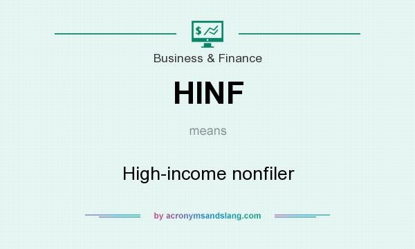 What does HINF mean? It stands for High-income nonfiler