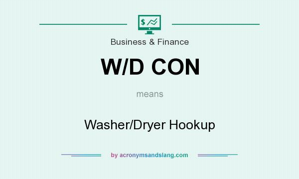 What does W/D CON mean? It stands for Washer/Dryer Hookup