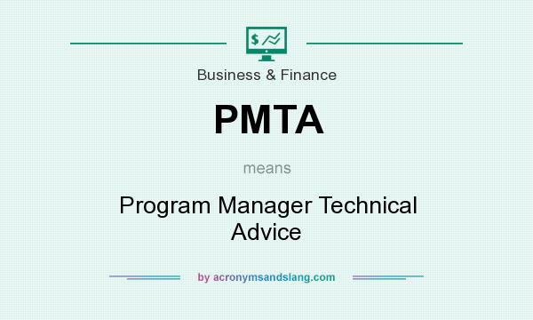 What does PMTA mean? It stands for Program Manager Technical Advice