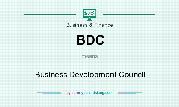 What does BDC mean? It stands for Business Development Council
