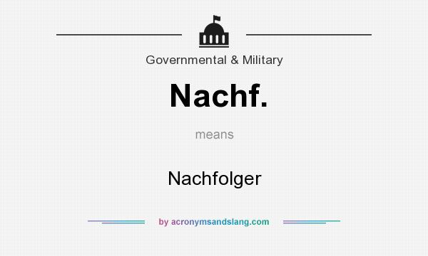 What does Nachf. mean? It stands for Nachfolger