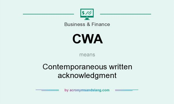 What does CWA mean? It stands for Contemporaneous written acknowledgment