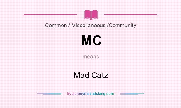 What does MC mean? It stands for Mad Catz
